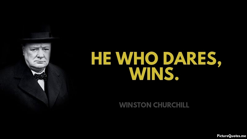 Make Own Quote Wallpaper He Who Dares Wins Winston Churchill Id 5421