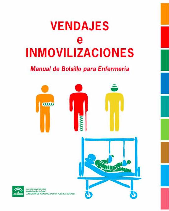Vendajes e inmovilizaciones. Manual de bolsillo para enfermeras
