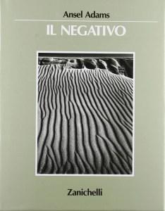 Ansel Adams - Il negativo