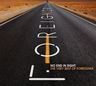 """""""No End In Sight: The Very Best of Foreigner"""" by Foreigner"""