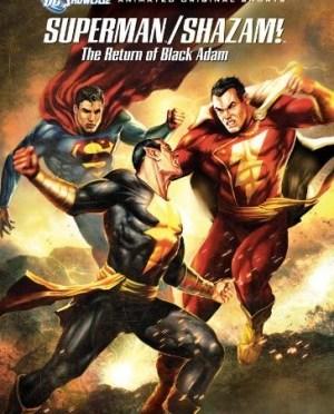 "Be Heroic & Watch ""Superman/Shazam!: The Return Of Black Adam"""