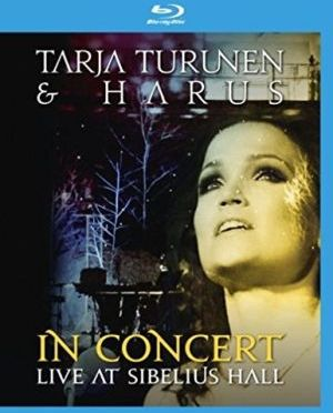 """""""In Concert: Live at Sibelius Hall """" by Tarja & Harus"""