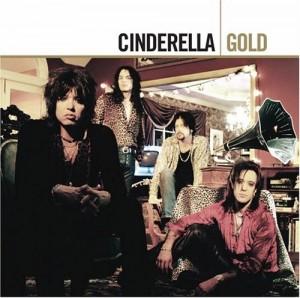 """Gold"" by Cinderella"