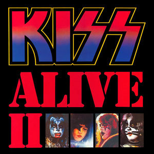 """""""You Wanted The Best!!!"""" – KISS """"Alive II"""" Is Forty Years Old!!! (1977-2017)"""
