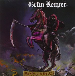 """""""See You In Hell"""" (Remaster) by Grim Reaper"""