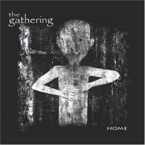 """""""Home"""" by The Gathering"""