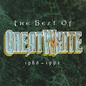 """""""The Best Of Great White 1986-1992"""" by Great White"""
