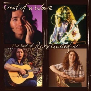 """""""Crest Of A Wave: The Best Of Rory Gallagher"""" by Rory Gallagher"""