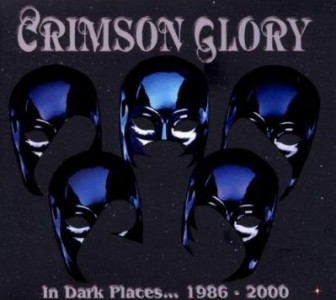 """""""In Dark Places"""" Boxed Set by Crimson Glory"""