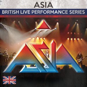 """""""British Live Performance Series"""" by Asia"""