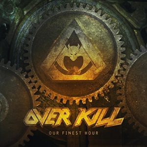 """""""Our Finest Hour"""" (Single) by Overkill"""
