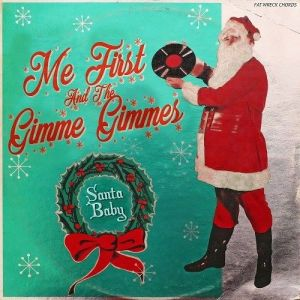 """""""Santa Baby"""" (Single) by Me First and The Gimme Gimmes"""
