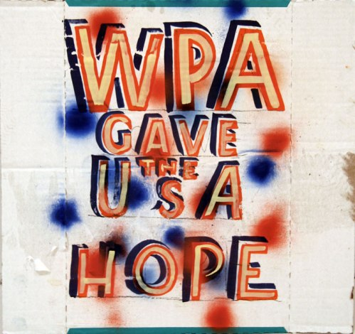 WPA Gave USA Hope - 2011, enamel on found material, approx. 17 x 22 inches