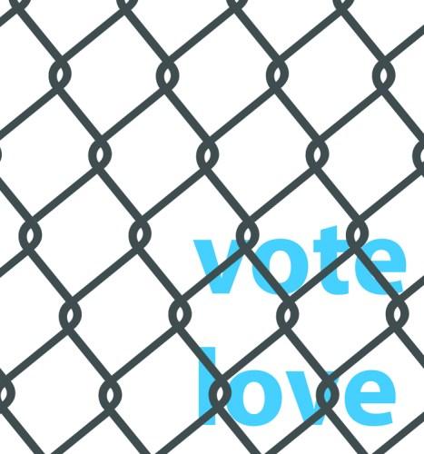 "Louis Hyde & James Hyde (1) - ""vote love!"""