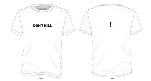 Jenny Holzer - Don't Kill  [Front] ! [Back]* *Only available on T-Shirts  (no totes or masks)