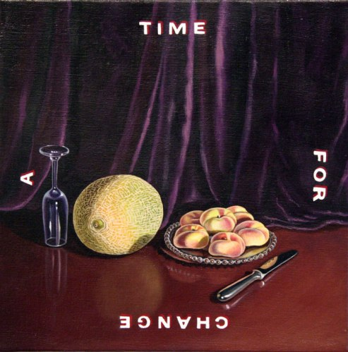 Time For A Change - 2011, oil on linen, 10 x 10 inches