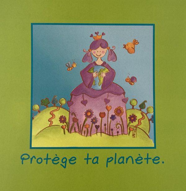 PROTEGE TA PLANETE
