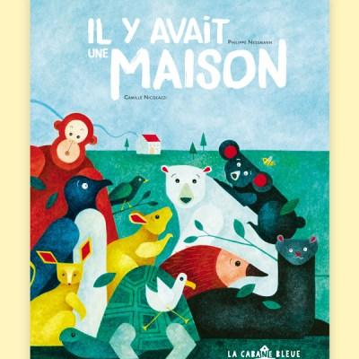 IL-Y-AVAIT-UNE-MAISON-0