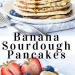 banana sourdough pancakes