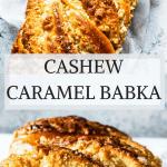 Cashew Caramel Babka