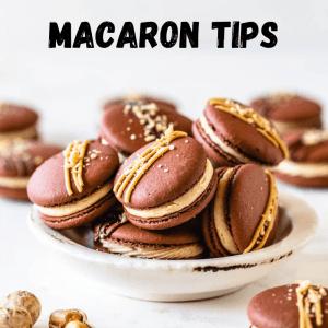 How to make Macarons Tips
