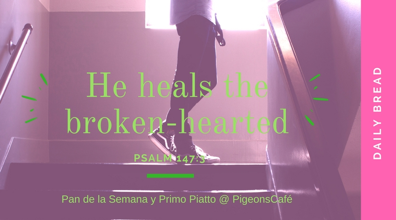 He heals the broken-hearted