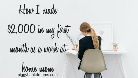 How I made ,000 in my first month as a work at home mom