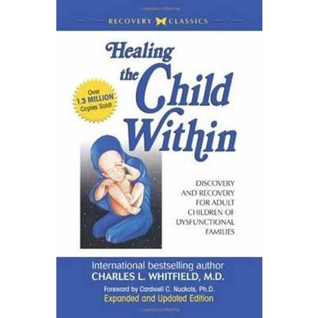 healing-the-child-within-discovery-and-recovery-for-adult-children-of-dysfunctional-families-449797_00