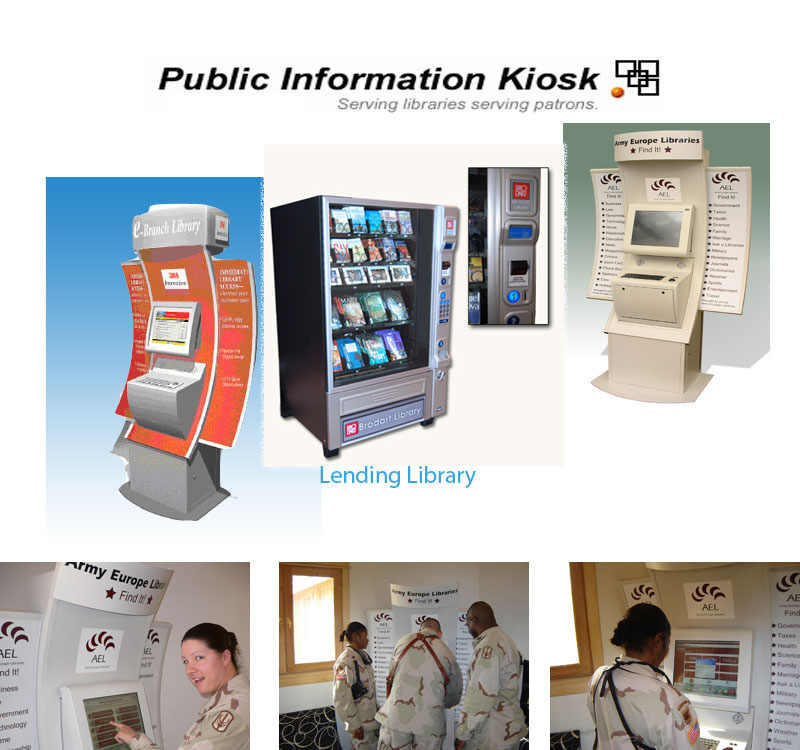 Library vending machines from the Public Information Kiosk Inc.