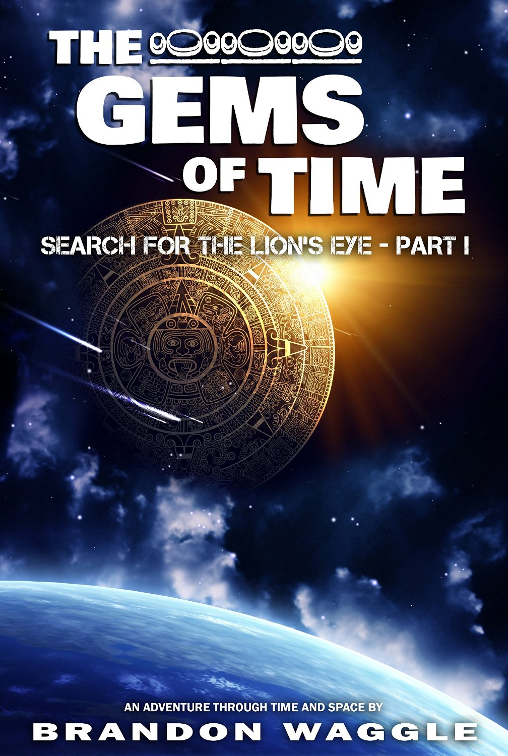 The Gems of Time by Brandon Waggle