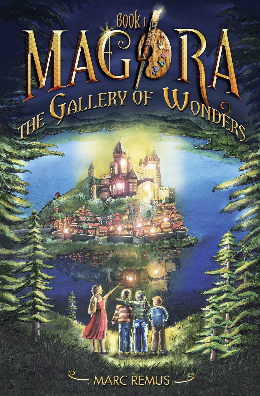 The Gallery of Wonders by Marc Remus (Magora, Book 1)