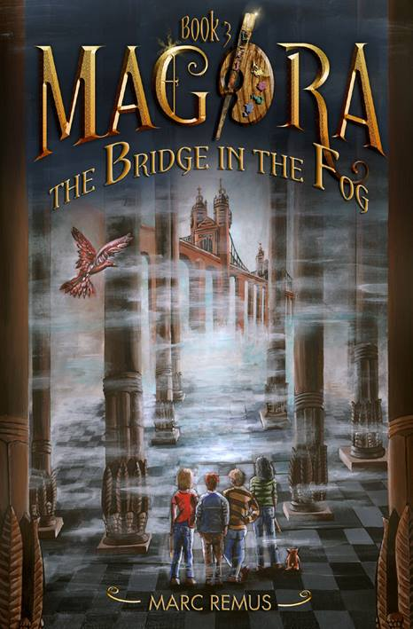 The Bridge in the Fog by Marc Remus (Magora, Book 3)