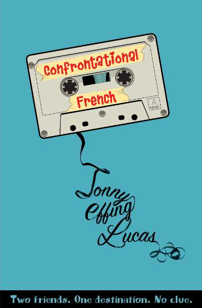 Confrontational French by Jonny Effing Lucas