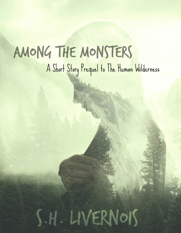 Among the Monsters by S.H. Livernois