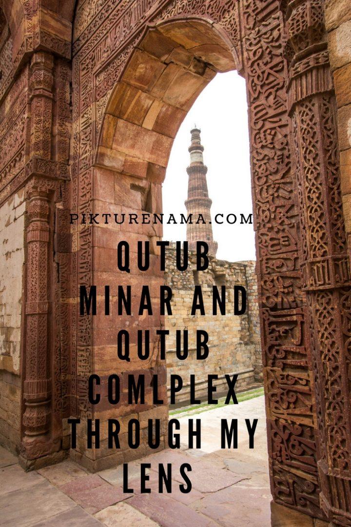 Qutub Minar and Qutub Complex