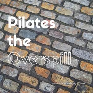 Pilates with Priya: pilates-the-overspill