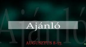Műsoraink augusztus 8-15.