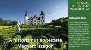 A historizmus magyarországi építészete