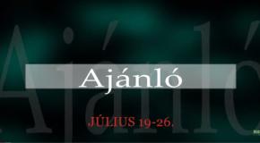 Műsoraink július 19-26.