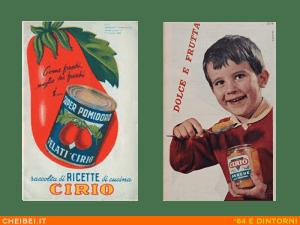 Vecchie pubblicità dei pelati Cirio. La passata di pomodoro prodotta su scala industriale è di poco precedente
