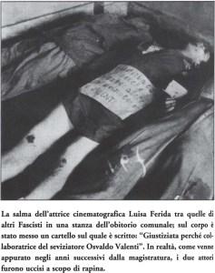 I corpi di Luisa Ferida ed Osvaldo Valenti subito dopo la fucilazione avvenuta il 30 Aprile 1945
