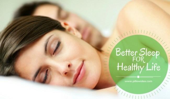 Better Sleep for Healthy Life