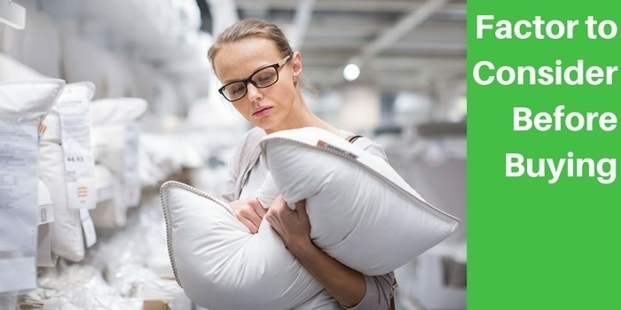 Factors to Consider Before Buying a pillow