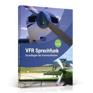 VFR Sprechfunk 3. Auflage (VORBESTELLUNG)