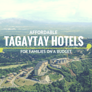 Affordable Tagaytay Hotels for Families on a Budget