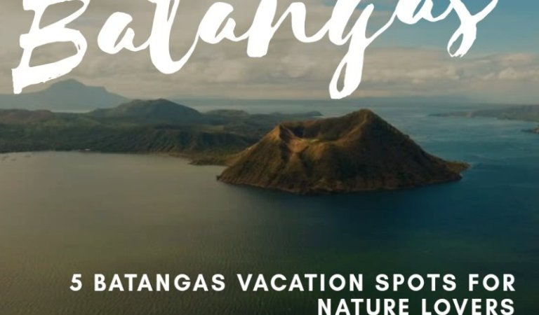 5 Batangas Vacation Spots for Nature Lovers