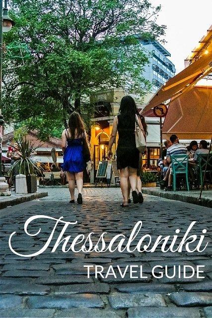 Thessaloniki, Greece Travel Guide