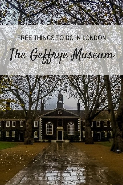THE GEFFRYE MUSEUM, FREE MUSEUM TO VISIT IN LONDON