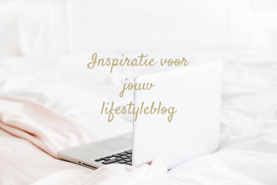 Inspiratie lifestyle blog