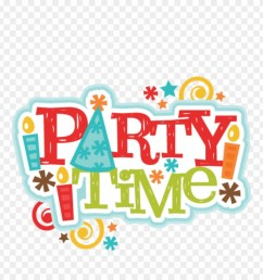 clipart party time free clipart download rh thelockinmovie its party time clipart png download [ 880 x 920 Pixel ]